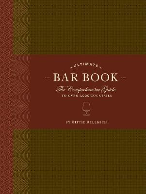 The Ultimate Bar Book by Mittie Hellmich