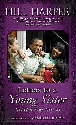 Letters to a Young Sister by Hill Harper