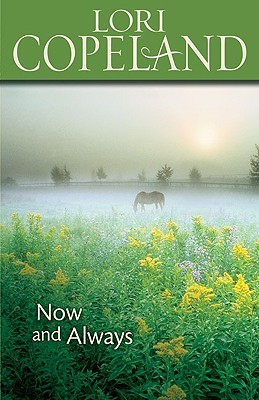 Now and Always by Lori Copeland