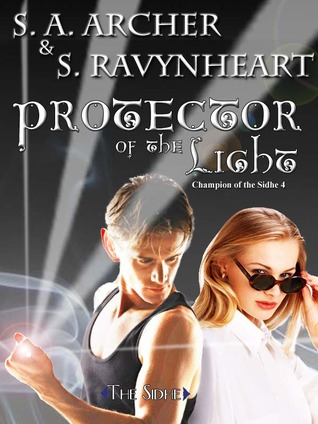 Protector of the Light (Champion of the Sidhe #4)