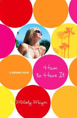 Have to Have It (The Nannies #3)