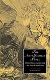 The Anti-Jacobin Novel: British Conservatism and the French Revolution