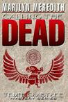 Calling the Dead by Marilyn Meredith
