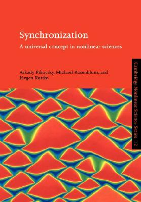 Synchronization: A Universal Concept in Nonlinear Sciences