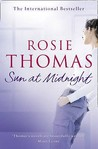 Sun at Midnight by Rosie Thomas
