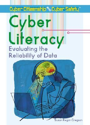 Cyber Literacy: Evaluating the Reliability of Data