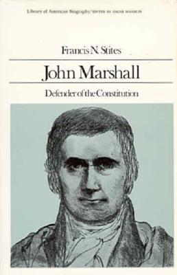 an analysis of john marshall defender of the constitution by francis n stites History: amendment 28 to the arkansas constitution was adopted by the voters in  1938  john l rush, pine bluff, attorney, fourth congressional district.