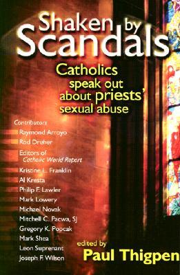 Shaken by Scandals: Catholics Speak Out about Priests' Sexual Abuse