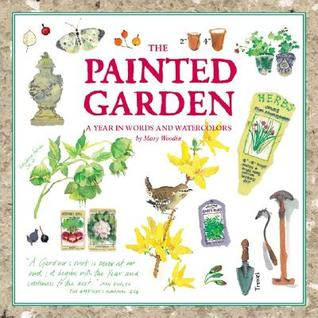 The Painted Garden by Mary Woodin
