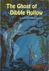 The Ghost of Dibble Hollow by May Nickerson Wallace