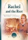 Rachel and the Riot: The Labor Movement Divides a Family
