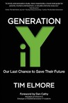 Generation Iy: Our Last Chance to Save Their Future