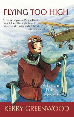 Flying Too High (Phryne Fisher #2)