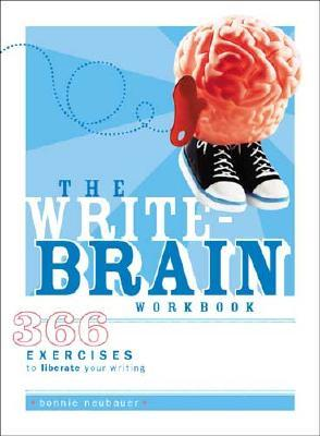 The Write-Brain Workbook by Bonnie Neubauer