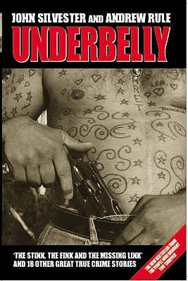 Underbelly by Andrew Rule