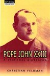 Pope John XXIII: A Spiritual Biography