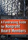 A Fundraising Guide For Nonprofit Board Members (Afp Fund Development Series) (The Afp/Wiley Fund Development Series)