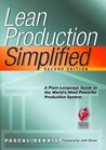 Lean Production Simplified: A Plain Language Guide to the World's Most Powerful Production System