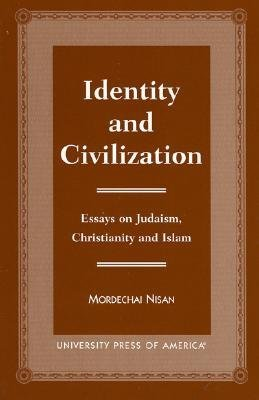 Identity and Civilization: Essays on Judaism, Christianity, and Islam