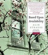 Based Upon Availability by Alix Strauss