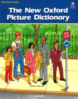 The New Oxford Picture Dictionary: English-Chinese Edition
