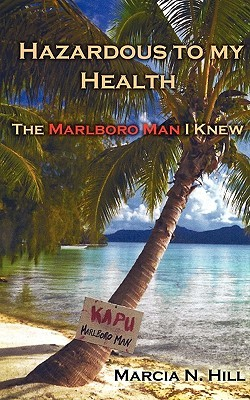 Hazardous to My Health: The Marlboro Man I Knew