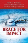 Brace For Impact by Dorothy Firman