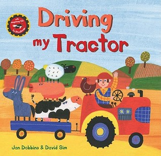 Driving My Tractor by Jan Dobbins