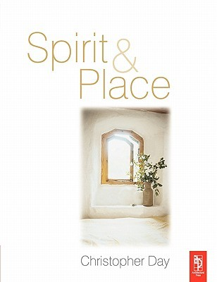 Spirit and Place: Healing Our Environment, Healing Environment