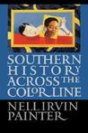 Southern History across the Color Line (Gender and American Culture)