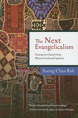 The Next Evangelicalism by Soong-Chan Rah