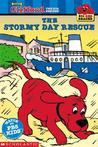 The Stormy Day Rescue (Clifford Big Red Reader)