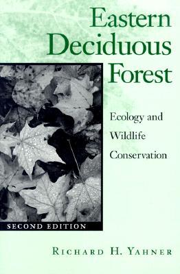 Eastern Deciduous Forest: Ecology and Wildlife Conservation