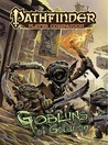 Pathfinder Player Companion: Goblins of Golarion