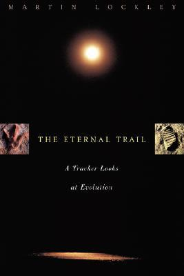 The Eternal Trail: S Tracker Looks At Evolution