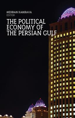 The Political Economy of the Persian Gulf