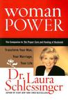 Woman Power by Laura C. Schlessinger