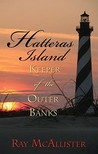 Hatteras Island by Ray McAllister