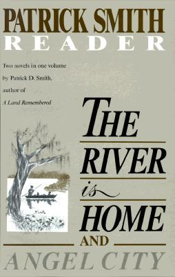 The River Is Home by Patrick D. Smith