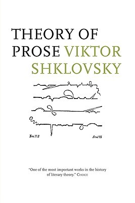 Theory of Prose by Victor Shklovsky