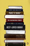 Who the Hell Is Pansy O'Hara?: The Fascinating Stories Behind 50 of the World's Best-Loved Books