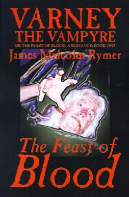 Varney the Vampyre; or, The Feast of Blood, Book One: The Feast of Blood