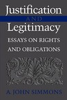 Justification and Legitimacy: Essays on Rights and Obligations