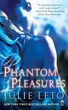 Phantom Pleasures (Phantom, #1)