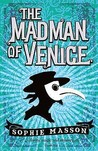 The Madman of Venice