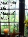 Midnight The Magical Hour