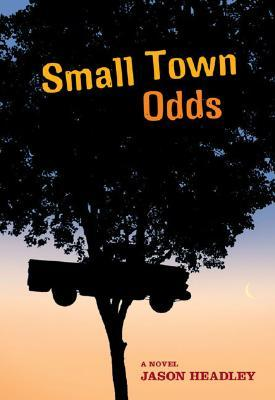 Small Town Odds