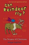 Can Reindeer Fly? The Science of Christmas