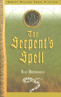 The Serpent's Spell by Rae Bridgman