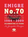 """""""Emigre"""" No. 70 the Look Back Issue: Selections from """"Emigre"""" Magazine 1-69. Celebrating 25 Years of Graphic Design: Celebratiing 25 Years in Graphic Design"""